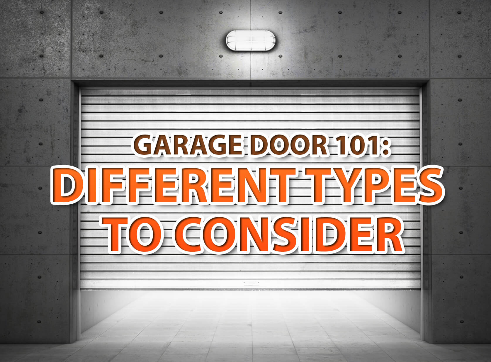 Amazing Garage Door 101: Different Types To Consider