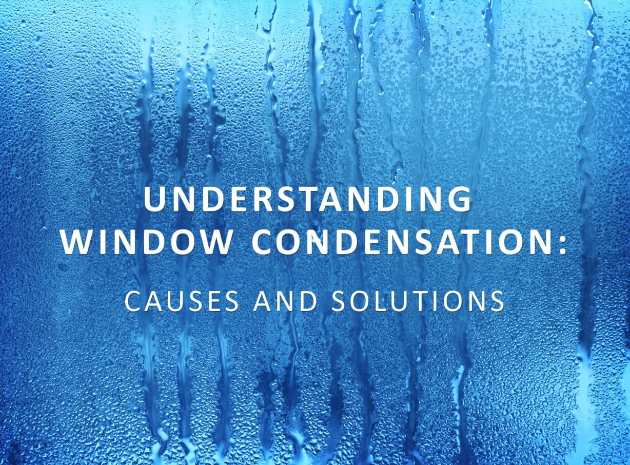 Understanding Window Condensation Causes And Solutions Interior Design Design News And