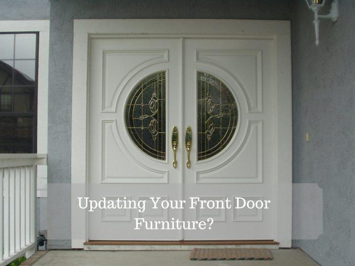 Updating Your Front Door Furniture-