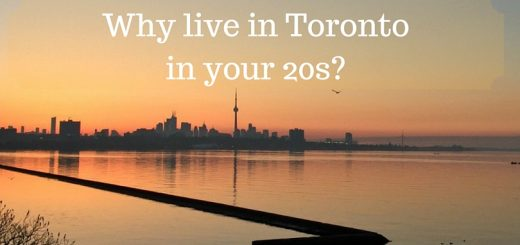 Why live in Toronto in your 20s-