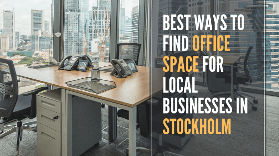 Best Ways To Find Office Space For Local Businesses In Stockholm U2013 Interior  Design, Design News And Architecture Trends